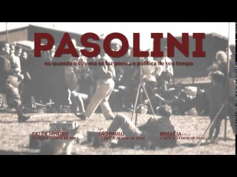 Rassegna brasiliana Pasolini ou quando o cinema se faz poesia e politica de seu tempo